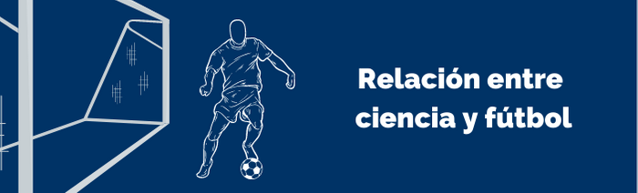 Relación de la ciencia con el fútbol